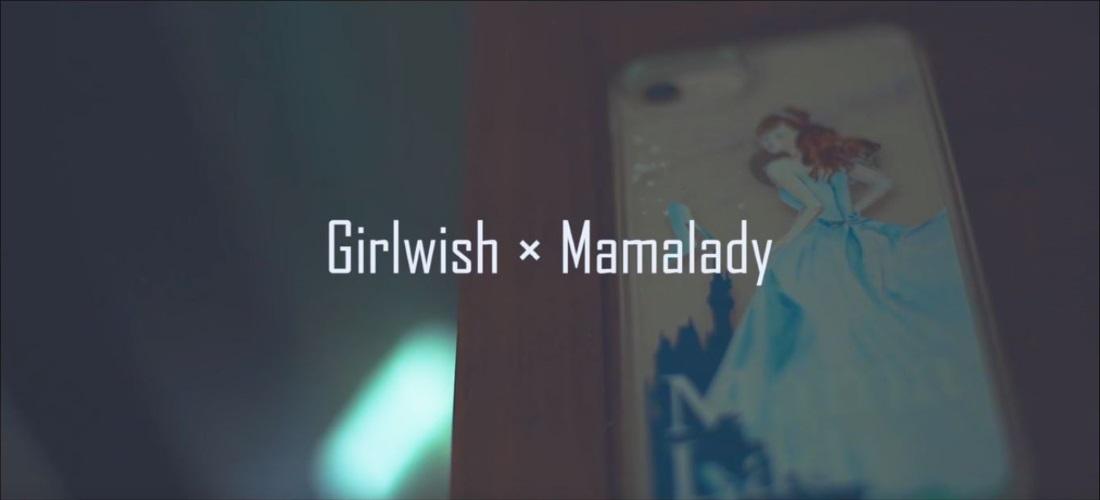 Girlwish×MamaLady